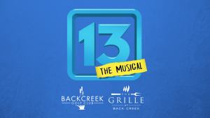 13 the Musical Back Creek | September 2018 | Griffin Theatre