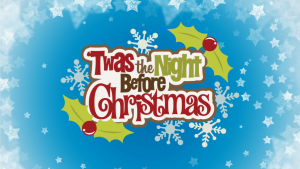 Twas the Night Before Christmas | November 2018 | Griffin Theatre